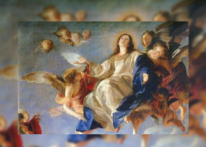 La Asunción de la Santísima Virgen María, dogma y esperanza